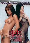 Sluts With Nuts 3