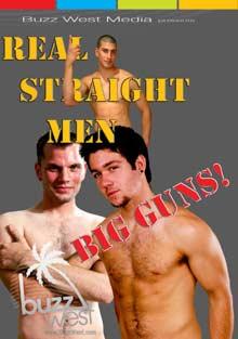 Real Straight Men: Big Guns