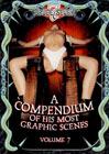 A Compendium Of His Most Graphic Scenes 7