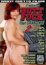 I Wanna Butt Fuck Your Grandma 2