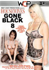Housewives Gone Black 8