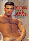 Blow Me Down