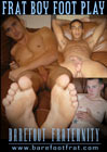 Frat Boy Foot Play