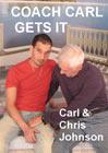 Coach Carl Gets It