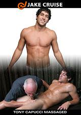Tony Capucci Massaged Xvideo gay