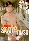 Bareback Skater Trash