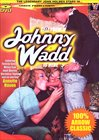Tell Them Johnny Wadd Is Here