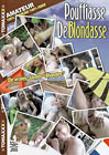 Pouffiasse De Blondasse