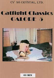 Catfight Classics Galore 5