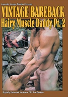Vintage Bareback: Hairy Muscle Daddy 2