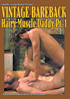 Vintage Bareback: Hairy Muscle Daddy