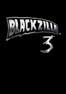 Blackzilla 3