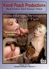 Kandi Peach Productions 102: Southern Swingers 2
