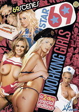 Star 69: Working Girls Part 2