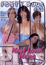 Forty Plus 62: Meat Lovin' Moms