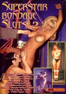 Superstar Bondage Sluts 2