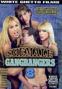 Shemale Gangbangers 8