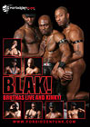 Blak: Bruthas Live And Kinky
