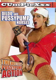 Dildo And Pussypump Nurses