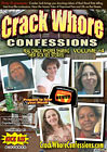 Crack Whore Confessions 4