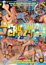 Guys Go Crazy 27: Cock Rock Hotel