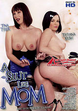 Adult Movies presents A Slut Like Mom