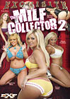 The MILF Collector 2