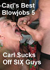 Carl's Best Blowjobs 5
