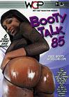 Booty Talk 85