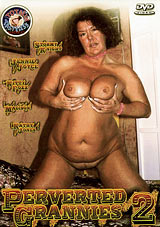 Adult Movies presents Perverted Grannies 2