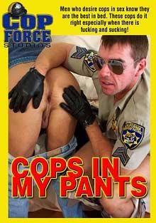 Cops In My Pants