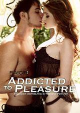 Addicted To Pleasure