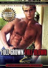 Full Grown Full Blown