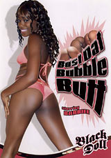 Adult Movies presents Bust Dat Bubble Butt