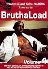 BruthaLoad 4