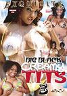Big Black Creamy Tits 3