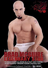 Brad McGuire Legendary Stud