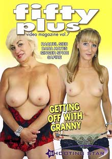 Granny Fucking : Fifty Plus videoclip Magazine 7: Getting Off With granny!