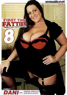First Time Fatties 8 cover. First time chubby amateurs on film, ...