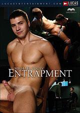 Michael Lucas' Entrapment