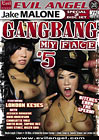 Gang Bang My Face 5