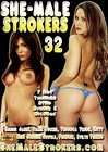 She-Male Strokers 32