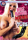 Big Boob Moms With Toys