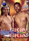 Black Skin To Skin 3