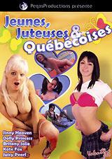 Jeunes, Juteuses And Quebecoises
