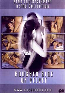 Rougher Side Of Velvet