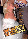 Wives Tales: Not Without My Husband