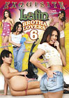 Latin Brotha Lovers 6