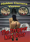 Hidden Camera Voyeur: The Stripper Next Door