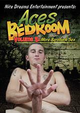 Aces Bedroom 5: More Bareback Sex